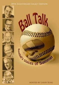 """""""Ball Talk: Baseball's Voices Of Summer"""" (dir. Kevin Bender, Documentary, 1988) --- Six of baseball's greatest announcers recall the most memorable sports moments of their careers, reflecting on the great athletes they've watched and interviewed, incl. Babe Ruth, Lou Gehrig, Ted Williams, Joe DiMaggio and Mickey Mantle. The distinguished lineup of storytellers consists of Mel Allen, Red Barber, Jack Brickhouse, Jack Buck, Curt Gowdy and Ernie Harwell. Larry King hosts the nostalgic…"""