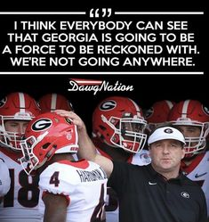 We are here to stay!! College Football Season, Sec Football, Football Is Life, Kirby Smart, Georgia Bulldogs Football, Athens Georgia, Georgia Girls, University Of Georgia, Hedges
