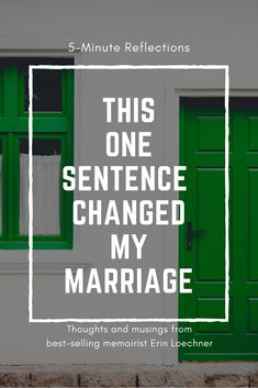 Need to cozy up the home front? Try this one sentence to better love the one you're with. #marriage #home