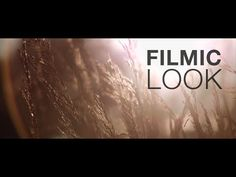 How to Achieve the Film Look with Your DSLR - Indie Film Hustle