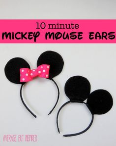 You can make your own Mickey or Minnie Mouse ears in 10 minutes.  Seriously!  This super easy tutorial will show you how.