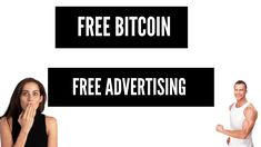 FREE BITCOIN FREE Advertising Your Business Worldwide Bitcoin Hack, Buy Bitcoin, Bitcoin Price, Bitcoin Mining Software, Free Bitcoin Mining, Money Generator, Bitcoin Generator, Paypal Money Adder, Make Money Online