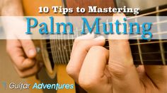 The key to palm muting is to dampen strings so they still have sustain but are not deadened. It's an easy to learn and here are 10 tips to show you how. Guitar Strumming, Guitar Chords, Ukulele, Guitar Lessons For Beginners, Music Lessons, Singing Lessons, Guitar Tips, Guitar Songs, Guitar Quotes