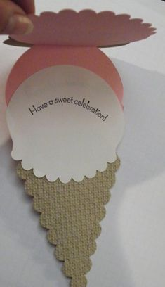 handmade birthday card .. shaped like an Ice Cream Cone ... shows what it looks like open ... great idea ...