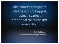 Alzehimer's Caregivers are the salt of the earth. They work tirelessly with little acknowledgement. Blessings on their lives.