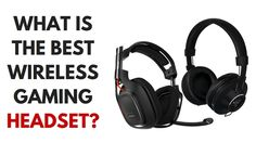 Review of the best wireless gaming headsets: Logitech G930, Astro Gaming A50, Razer Adaro  Which wireless gaming headset to choose and why is it better than a wired headset? Best gaming models: their proc and cons, users' reviews