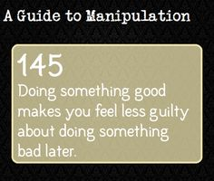 This is due to the Licensing Effect (aka self-licensing, moral licensing). The Licensing Effect occurs when people make a good or virtuous choice that 'permits' them to make a bad decision later. An example of this would be someone on a diet. Guide To Manipulation, The Art Of Manipulation, Book Writing Tips, Writing Prompts, Intp, A Guide To Deduction, The Science Of Deduction, Psychological Manipulation, Writing A Book