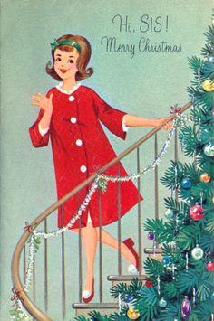 Recent Acquisition - Ephemera Collection Hi, Sis ! Merry Christmas Vintage greeting card, ca. Christmas Labels, Christmas Graphics, Old Christmas, Old Fashioned Christmas, Victorian Christmas, Retro Christmas, Christmas Crafts, Illustration Noel, Christmas Illustration