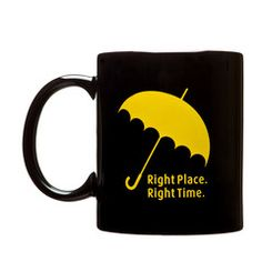 Right Place Right Time Yellow Umbrella Mug- Inspired by How I Met Your | Cool TV Props