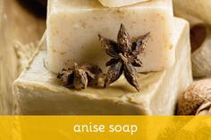 Anise Soap Recipe--many more soap recipes on this website