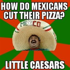 How do Mexican's cut their pizza?