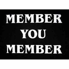 You memmerr