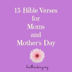 Bible Quotes For Mothers Day Beauteous 15 Bible Verses And A Prayer For Courage  Faith  Pinterest .