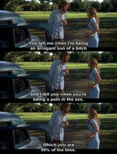 The Notebook. ❤ Rob tells me this all the time..