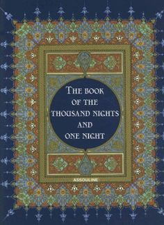 The Thousand and One Nights by Captain Sir Richard Francis Burton