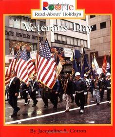 Veterans Day (Rookie Read-About Holidays) by Jacqueline S. Cotton http://smile.amazon.com/dp/0516274996/ref=cm_sw_r_pi_dp_j1.nwb0YAC5JM