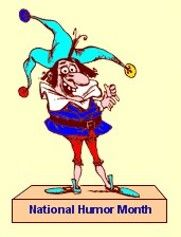Mike Moore's Laughter Lounge : Happy National Humor Month