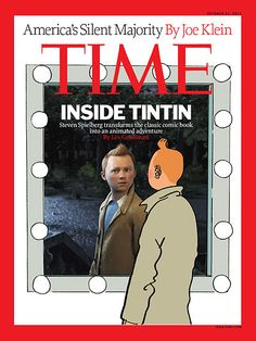 TIME Magazine Cover: Inside Tintin - Oct. 31, 2011 • South Pacific region edition • Tintin makes the cover of Time Magazine, of course ! :-) ❤️ • Tintin, Herge j'aime