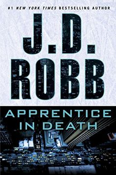 Apprentice in Death by J.D. Robb http://smile.amazon.com/dp/1101987979/ref=cm_sw_r_pi_dp_D.isxb10880GB