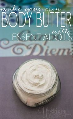 DIY Body Butter Recipe. Need Coconut oil, Shea butter, & sweet almond oil plus your favorite oil.