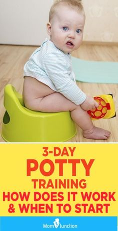 Potty Training: How Does It Work And When To Start : MomJunction tells you about the efficient three-day potty training routine. Here we will guide you through the training process and clear any doubts you may have about it. Three Day Potty Training, Toddler Potty Training, Potty Training Rewards, Toilet Training, Training Tips, Toddler Learning, Toddler Activities, Baby Life Hacks, Baby Information