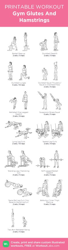 Gym Glutes And Hamstrings: my visual workout created at WorkoutLabs.com • Click through to customize and download as a FREE PDF! #customworkout