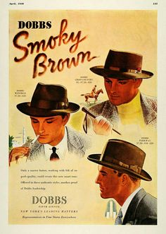 5b0508d7f7068 1938 Ad Dobbs Smoky Brown Hat Models Cigarettes Horse - Original Print Ad  for Like the 1938 Ad Dobbs Smoky Brown Hat Models Cigarettes Horse -  Original ...