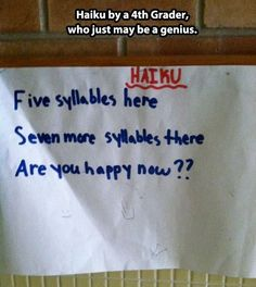 Haiku by a 4th grader…