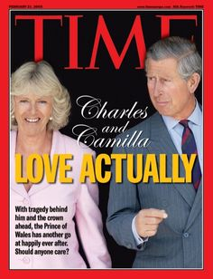 TIME Magazine Cover: Charles and Camilla: Love Actually - Feb. 21, 2005