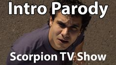 Scorpion TV Show - Intro Parody #humor #funny #lol #comedy #chiste #fun #chistes #meme