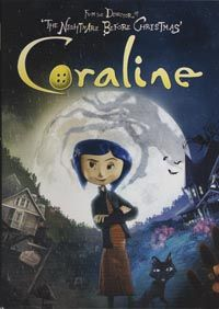 """Based on Neil Gaiman's novel of the same name, """"Coraline"""" is a stop-motion animated tale of a young girl who moves into an old house with her parents who largely leave her alone to explore the house.  While exploring, Coraline discovers another parallel world with sinister secrets.   Directed by Henry Selick , the film features the voices of Dakota Fanning and Teri Hatcher among others."""