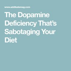 The Dopamine Deficiency That's Sabotaging Your Diet