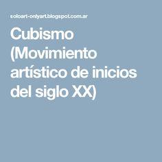Cubismo (Movimiento artístico de inicios del siglo XX)