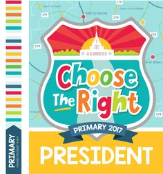 All Things Bright and Beautiful: 2017 Free Primary Printables: Choose the Right