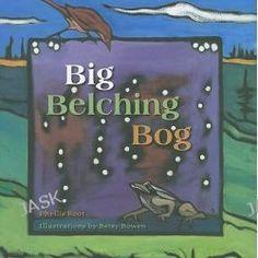 Big Belching Bog By Phyllis Root, 9780816633593., Literatura dziecieca <JASK>