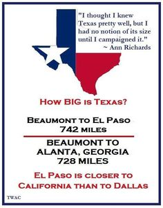 Yep! Took just as long to drive through texas to El paso as it did to get to texas from ga