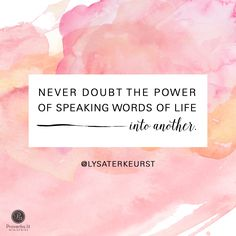 """""""Remind her she is loved. Remind her how much you respect her. Remind her she is a woman who has so much to offer. Remind her she is valuable and she is enough."""" - Lysa TerKeurst 
