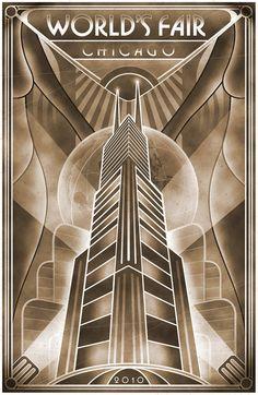 Art Deco poster: World's Fair, Chicago, 2010