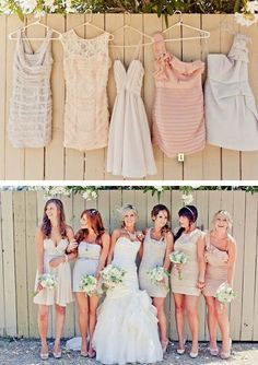 neutral Have a different dress ofr each bridesmade, while keeping in the same color range, so everyone can choose a style that looks good on them... Really kinda love this.