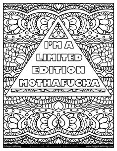 Im A Limited Edition Mothafcka Coloring Page