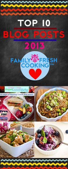 Top 10 Blog Posts from 2013   FamilyFreshCooking.com #recipes