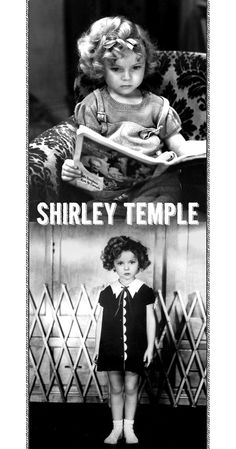 shirley temple. my inspiration.