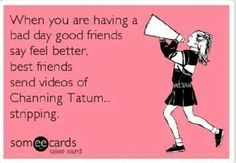 #channing tatum #besties #bff