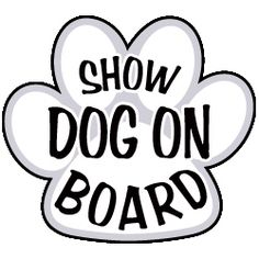 15 best print images on pinterest aluminum signs dog signs and  show dog on board magnetic sign aluminum signs dog agility dog signs all