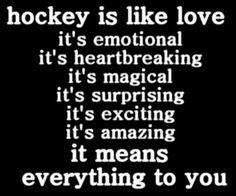 Hockey: its not LIKE love..it IS love