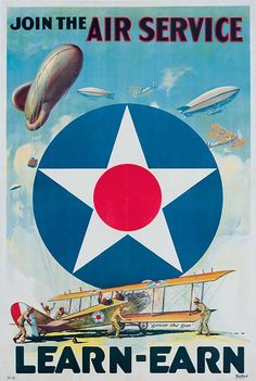 An poster sized print, approx (other products available) - WORLD WAR I: AIR SERVICE. <br>& the Air Service, Learn-Earn. Army Air Service recruiting poster, - Image supplied by Granger Art on Demand - Poster printed in the USA Posters Vintage, Retro Poster, Poster Poster, Vintage Advertisements, Vintage Ads, Vintage Trends, Ww1 Posters, Illustrator, Learn Earn