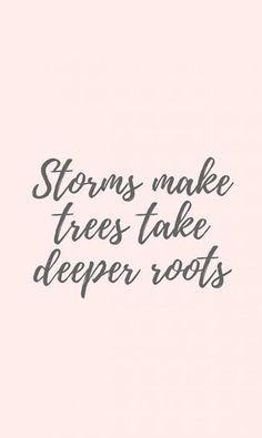 50 Trendy Quotes About Strength Encouragement Stay Strong Faith Now Quotes, Great Quotes, Quotes To Live By, Life Quotes, Roots Quotes, Best Quotes Of All Time, Quotes About Roots, Quality Time Quotes, Short Quotes About Life