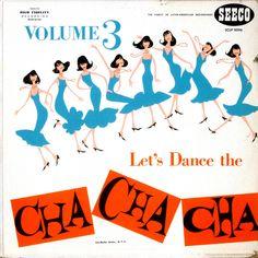Let's Dance the Cha Cha Cha - Volume 3