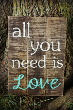 All You Need is Love Pallet Sign on Etsy, $35.00