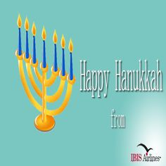 Happy #Hanukkah to all our friends celebrating the Festival Of Lights. We wish you a bright and hopeful season. http://ibisairlines.com